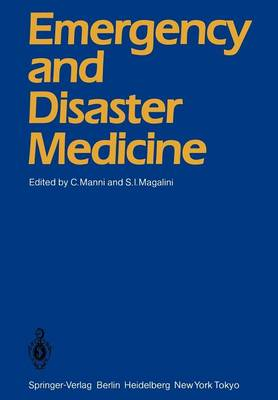 Emergency and Disaster Medicine: Proceedings of the Third World Congress Rome, May 24-27, 1983 (Paperback)