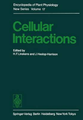 Cellular Interactions - Encyclopedia of Plant Physiology 17 (Paperback)