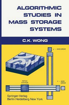 Algorithmic Studies in Mass Storage Systems (Paperback)