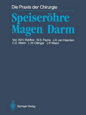 Speiser hre Magen Darm - Die Praxis Der Chirurgie (Paperback)