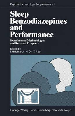 Sleep, Benzodiazepines and Performance: Experimental Methodologies and Research Prospects - Psychopharmacology Series 1 (Paperback)