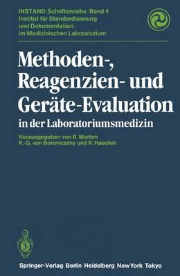 Methoden-, Reagenzien- und Gerate-Evaluation in der Laboratoriumsmedizin - Instand-Schriftenreihe 4 (Paperback)