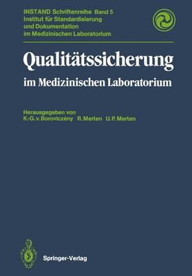 Qualit tssicherung: Im Medizinischen Laboratorium - Instand-Schriftenreihe 5 (Paperback)