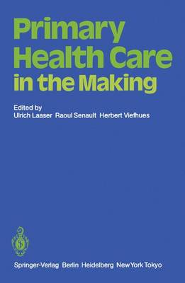 Primary Health Care in the Making (Paperback)