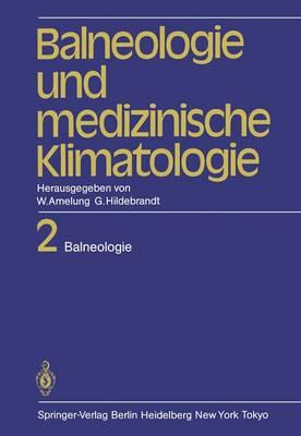 Balneologie und Medizinische Klimatologie (Paperback)