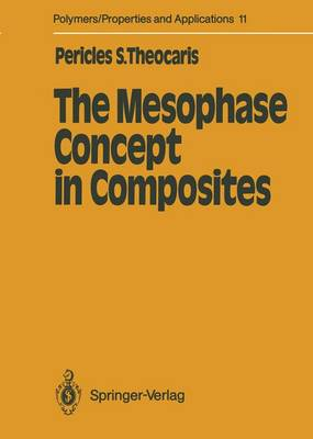 The Mesophase Concept in Composites - Polymers - Properties and Applications 11 (Paperback)