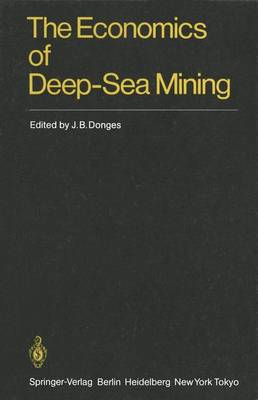 The Economics of Deep-Sea Mining (Paperback)