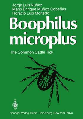 Boophilus microplus: The Common Cattle Tick (Paperback)