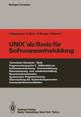 UNIX als Basis fur Softwareentwicklung - Springer Compass (Paperback)