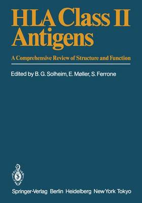 HLA Class II Antigens: A Comprehensive Review of Structure and Function (Paperback)