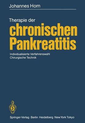 Therapie der Chronischen Pankreatitis (Paperback)