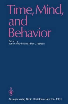 Time, Mind, and Behavior (Paperback)