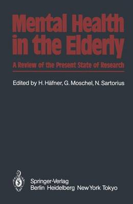 Mental Health in the Elderly: A Review of the Present State of Research (Paperback)