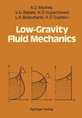 Low-Gravity Fluid Mechanics: Mathematical Theory of Capillary Phenomena (Paperback)