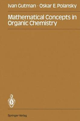 Mathematical Concepts in Organic Chemistry (Paperback)