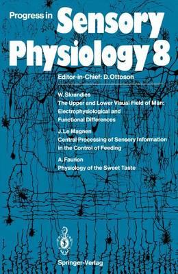 Progress in Sensory Physiology - Progress in Sensory Physiology 8 (Paperback)