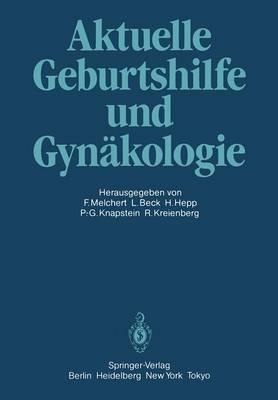 Aktuelle Geburtshilfe und Gynakologie (Paperback)
