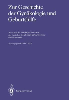 Zur Geschichte der Gynakologie und Geburtshilfe (Paperback)
