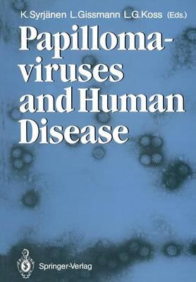Papillomaviruses and Human Disease (Paperback)