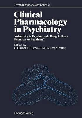 Clinical Pharmacology in Psychiatry: Selectivity in Psychotropic Drug Action - Promises or Problems? - Psychopharmacology Series 3 (Paperback)