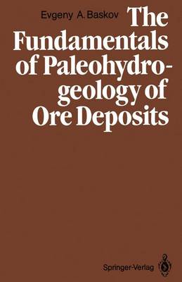 The Fundamentals of Paleohydrogeology of Ore Deposits (Paperback)