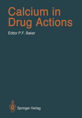 Calcium in Drug Actions - Handbook of Experimental Pharmacology 83 (Paperback)
