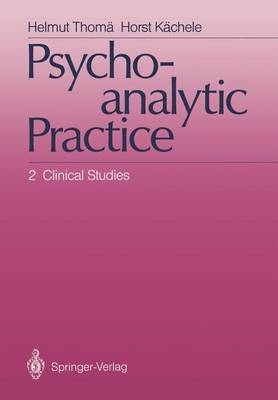 Psychoanalytic Practice: 2 Clinical Studies (Paperback)