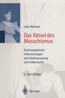 Das Ratsel des Masochismus (Paperback)