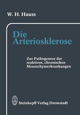 Die Arteriosklerose (Paperback)