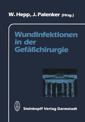 Wundinfektionen in der Gefasschirurgie (Paperback)