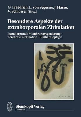 Besondere Aspekte der Extrakorporalen Zirkulation (Paperback)