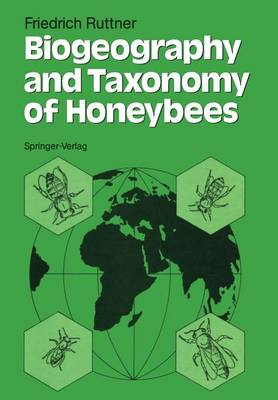 Biogeography and Taxonomy of Honeybees (Paperback)