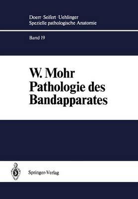 Pathologie Des Bandapparates - Spezielle Pathologische Anatomie 19 (Paperback)