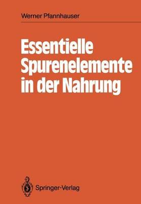 Essentielle Spurenelemente in der Nahrung (Paperback)