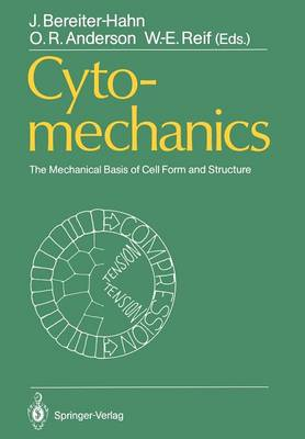 Cytomechanics: The Mechanical Basis of Cell Form and Structure (Paperback)