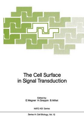 The Cell Surface in Signal Transduction - Nato ASI Subseries H: 12 (Paperback)