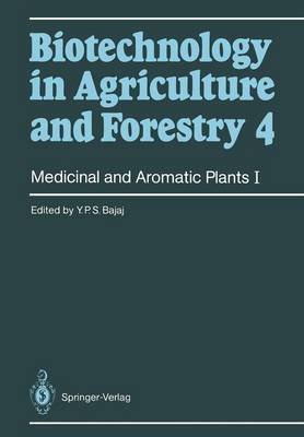 Medicinal and Aromatic Plants I - Biotechnology in Agriculture and Forestry 4 (Paperback)