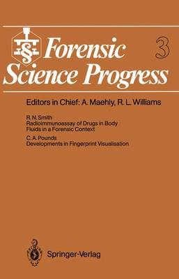 Forensic Science Progress: Volume 3 - Forensic Science Progress 3 (Paperback)