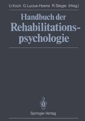 Handbuch der Rehabilitationspsychologie (Paperback)