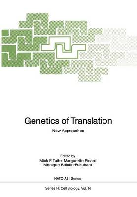 Genetics of Translation: New Approaches - Nato ASI Subseries H: 14 (Paperback)