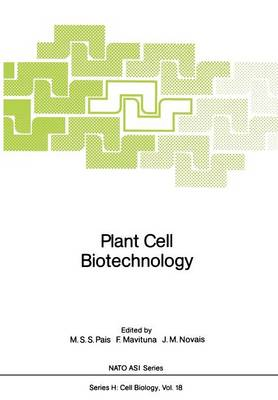 Plant Cell Biotechnology - Nato ASI Subseries H: 18 (Paperback)
