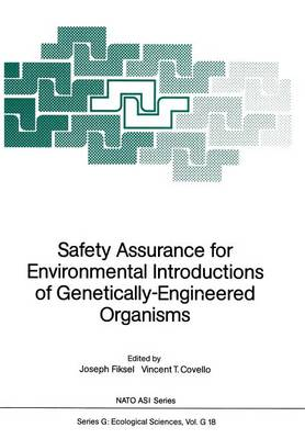 Safety Assurance for Environmental Introductions of Genetically-Engineered Organisms - Nato ASI Subseries G: 18 (Paperback)