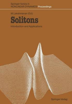 Solitons: Introduction and Applications - Springer Series in Nonlinear Dynamics (Paperback)