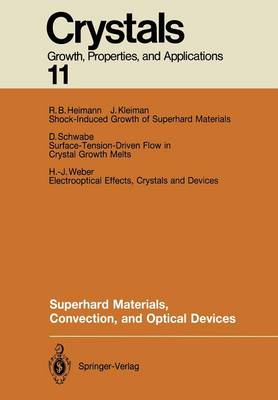 Superhard Materials, Convection, and Optical Devices - Crystals 11 (Paperback)