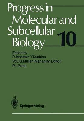 Progress in Molecular and Subcellular Biology - Progress in Molecular and Subcellular Biology 10 (Paperback)
