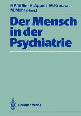 Der Mensch in der Psychiatrie (Paperback)