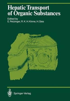 Hepatic Transport of Organic Substances - Proceedings in Life Sciences (Paperback)