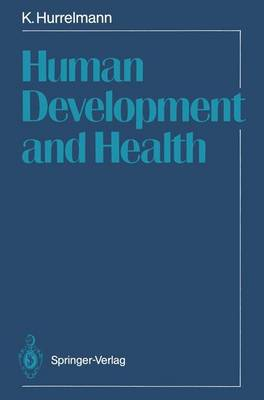 Human Development and Health (Paperback)