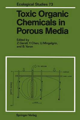 Toxic Organic Chemicals in Porous Media - Ecological Studies 73 (Paperback)