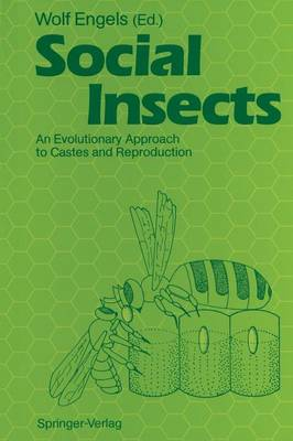 Social Insects: An Evolutionary Approach to Castes and Reproduction (Paperback)
